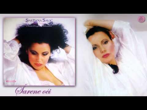 Snezana Savic - Sarene oci - (Audio 1987)