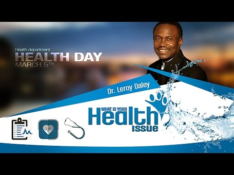 """CWC SDA featuring Dr. Leroy Daley - """"What is Your Health Issue?"""""""