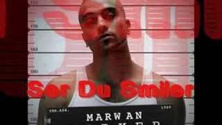 Marwan - Ser Du Smiler