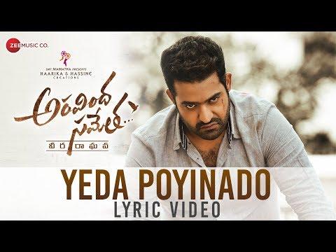 Yeda Poyinado Lyrical Video | Aravindha Sametha | Jr. NTR, Pooja Hegde | Thaman S