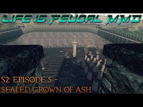 Life is Feudal: MMO - S2  Episode 5: Sealed Crown of Ash - Master ⚒Blacksmith (1080p) 60FPS