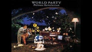 WORLD PARTY ~ 'Private Revolution' (with bonus track) 1080p.