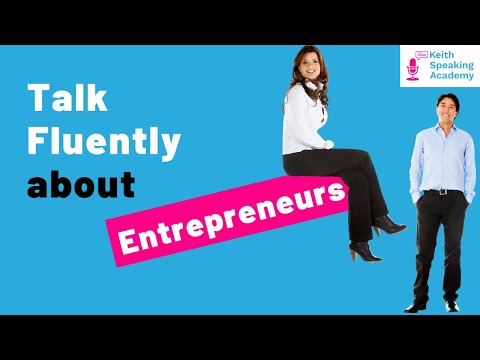 IELTS Speaking Practice - Topic of BUSINESS PEOPLE and ENTREPRENEURS