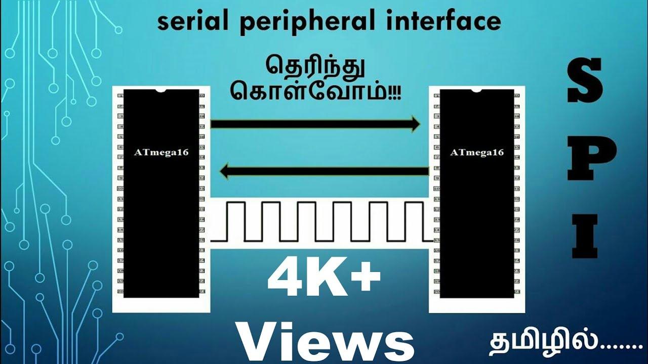SPI (Serial Peripheral Interface) protocol Tutorial - In Tamil