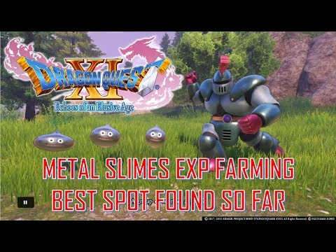 Dragon Quest XI: Echos of an Elusive Age - Early Metal Slimes EXP Farming