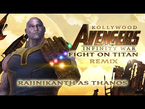 Kollywood Avengers - Infinity War - Fight On Titan Remix