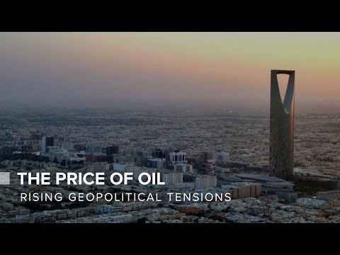 Rising Geopolitical Tensions And The Price Of Oil