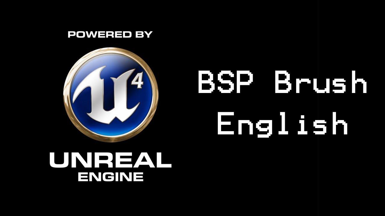Unreal Engine 4 Tutorial: BSP Brush (english)