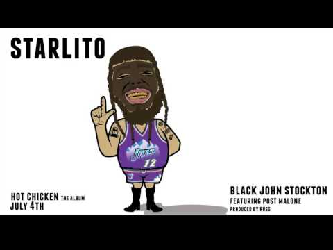 Starlito - Black John Stockton Ft. Post Malone