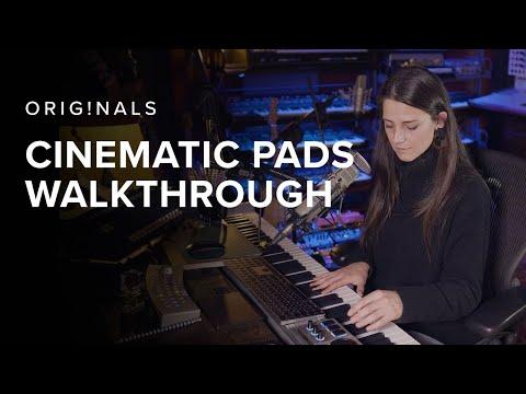 Originals - Cinematic Pads Walkthrough