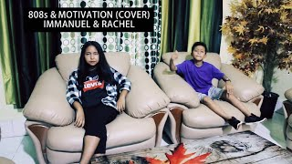 MattyBRaps - 808s & Motivation ft Ava Davis (cover) by Immanuel & Rachel