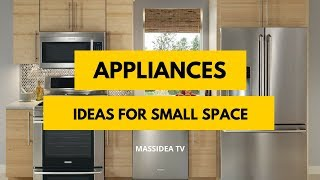 100+ Cool Small Space Appliances Design Ideas
