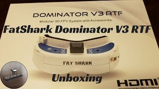 Fat Shark Dominator V3 RTF Bundle Unboxing