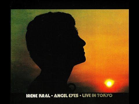 Irene Kral - Angel Eyes
