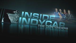 Inside INDYCAR: The Contenders Primer