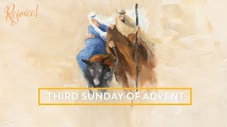 Third Week of Advent Reflection