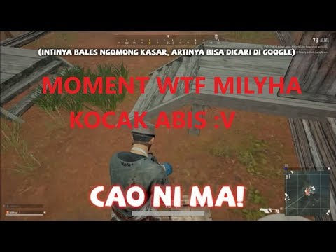 MOMEN WTF MILYHA BERMAIN PUBG, CAO NI MAAAAA | PUBG Indonesia