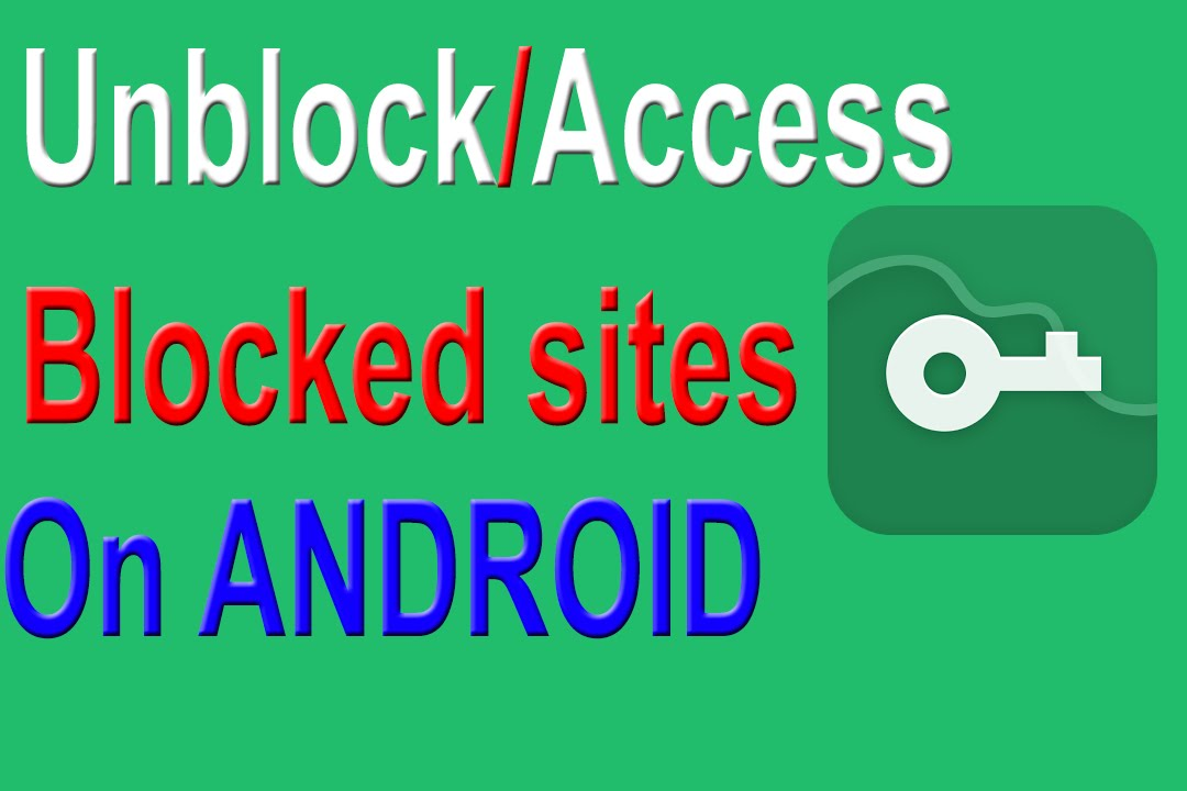 Android access blocked websites on android vpn master alot of android access blocked websites on android vpn master alot of servers ccuart Images