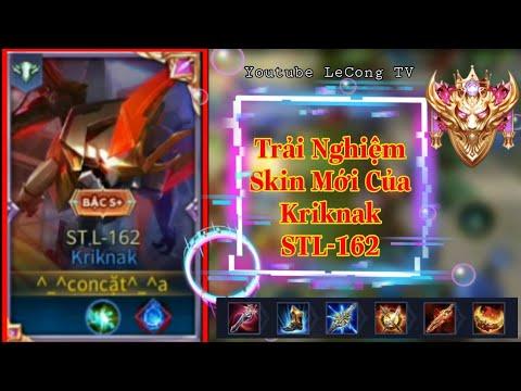 Liên Quân Mobile   Trải Nghiệm Skin Mới Của Kriknak STL- 162 AIC Cùng   LeCong TV