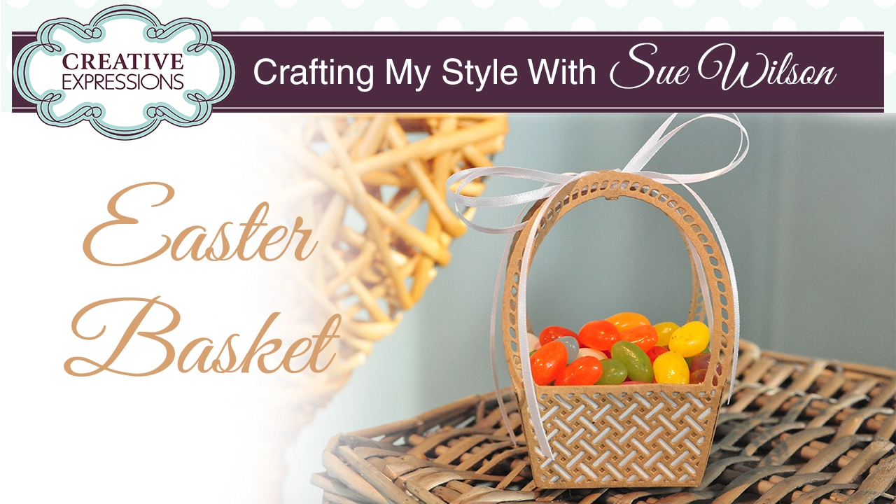 How to make a paper easter basket crafting my style with sue how to make a paper easter basket crafting my style with sue wilson youtube negle Images