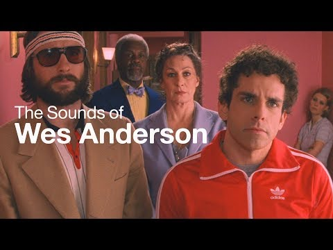 The Sounds of Wes Anderson