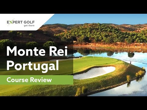 MONTE REI, Portugal | GOLF COURSE REVIEW Of One Of The Best Golf Courses In The World