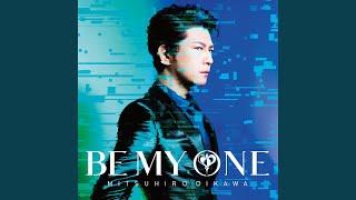 Provided to YouTube by JVCKENWOOD Victor Entertainment Corp. Mijukumononi wa Wakarumai · Mitsuhiro Oikawa BE MY ONE ℗ JVCKENWOOD Victor ...