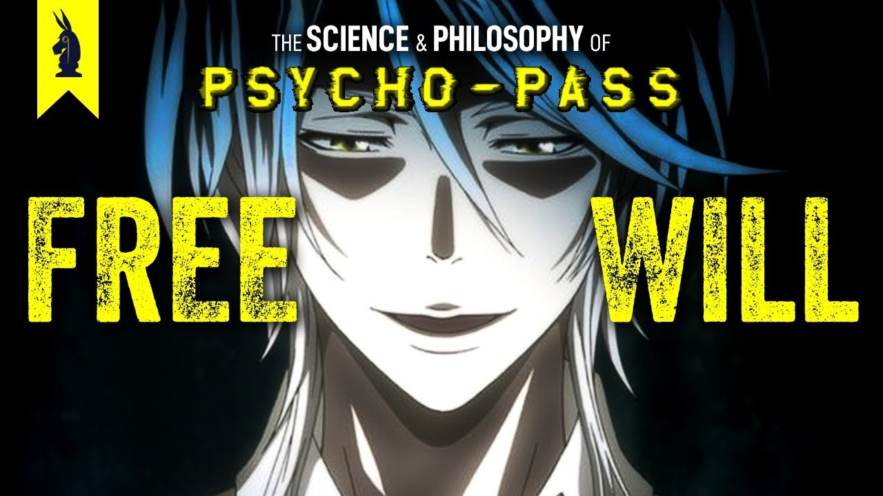 The Science And Philosophy Of Psycho Pass Wisecrack Edition Youtube