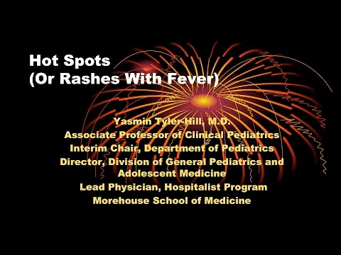 HOT SPOTS Pediatric Rashes with Fever