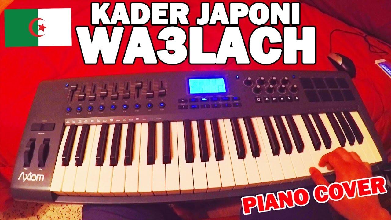 musique kader japoni wa3lach