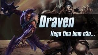 League of Legends -  Draven 3.0 (Português - BR)