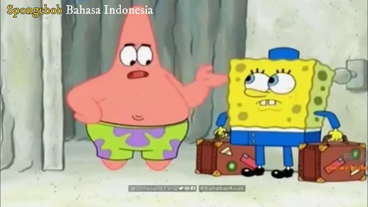 Patrick Ingin Berlibur SpongeBob  SquarePants Bahasa