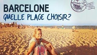 BARCELONE: quelle plage choisir? ☼ Les plus belles plages d'Espagne