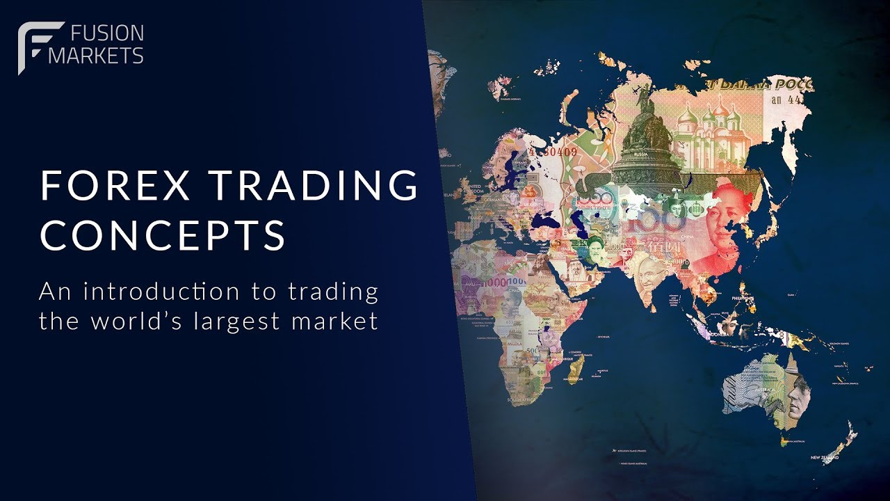 Fusion Markets: FX Trading Concepts - Live Recording - YouTube