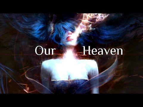 Our Heaven - League of Legends Cinematic Montage