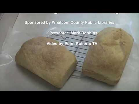 Baking Sourdough Bread - Point Roberts