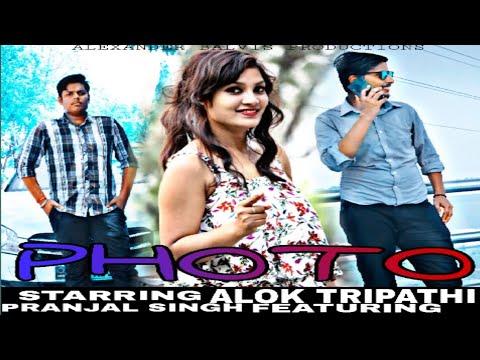 photo-(full-video)-||-alok-tripathi-||-pranjal-singh