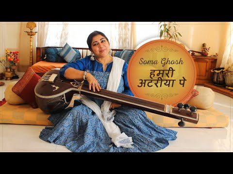 """Hamari Atariya Pe"" – Soulful Singing By Dr. Soma Ghosh"