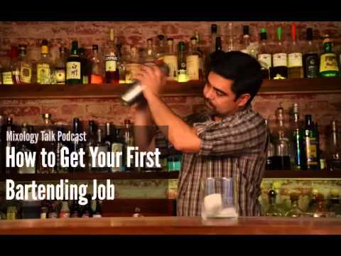 how to get your first bartending job mixology talk podcast audio