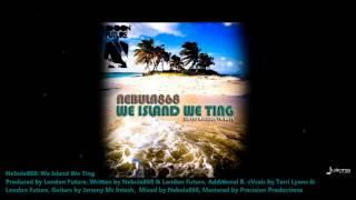 new nebula868 we island we ting david rudder tribute2013 trinidad socaprod by london future