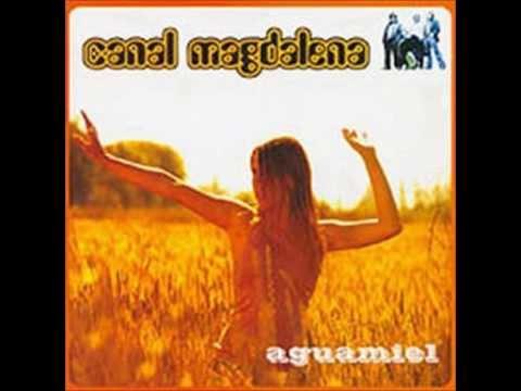 Canal Magdalena - Aguamiel (CD Completo)