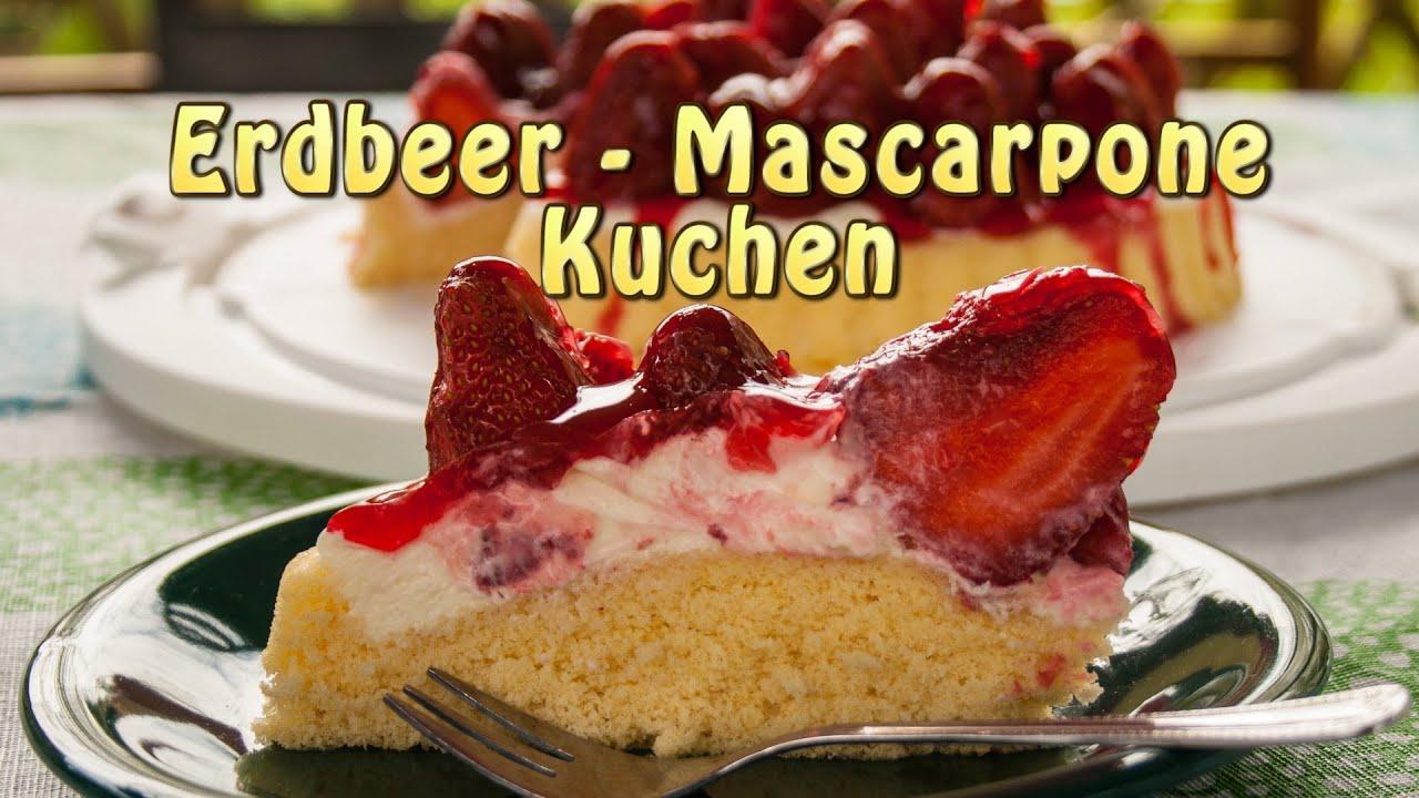 Erdbeer Mascarpone Kuchen Sooo Lecker Youtube
