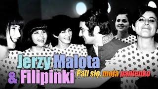 Jerzy Malota & Filipinki – Pali się, moja panienko