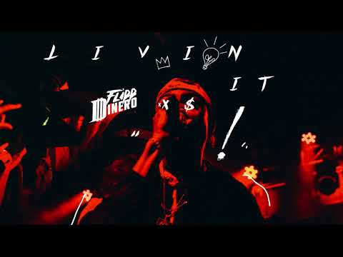 "Flipp Dinero - ""Livin' It"" (Official Audio)"