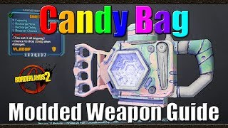 Borderlands 2 | The Candy Bag | New Hallowed Hollow Shield | Modded Weapon Guide