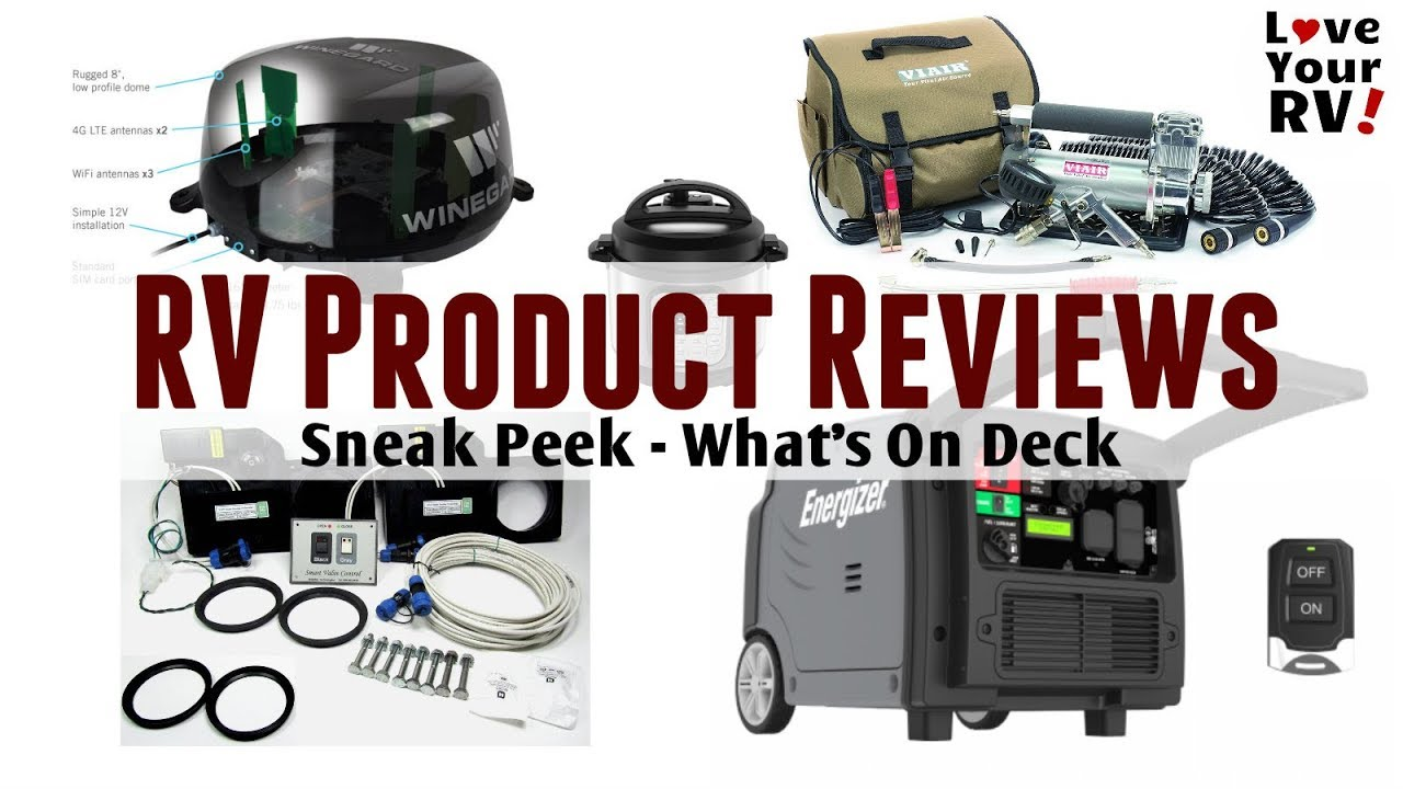 Love Your Rv Product Reviews Sneak Peek Of What S On
