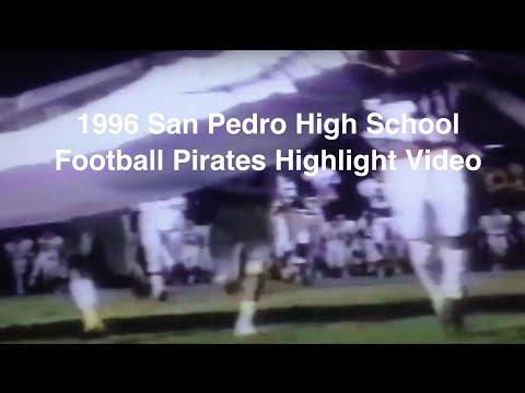 1996 San Pedro High School Football Pirates Highlight Video