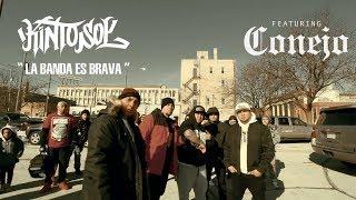 Kinto Sol - La Banda Es Brava Ft. Conejo [VIDEO OFICIAL]
