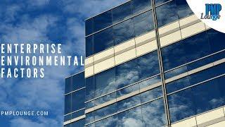Enterprise Environmental Factors (EEF)