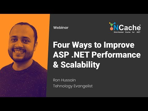 Webinar - Four Ways to Improve ASP .NET Performance & Scalability